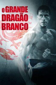O Grande Dragão Branco – Filme 1988