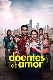 Doentes de Amor – Filme 2017