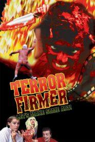Terror Firmer – Filme 1999