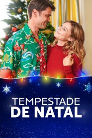 Tempestade de Natal – Filme 2019