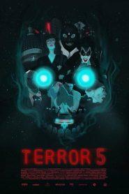 Terror 5 – Filme 2016