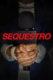 Sequestro – Filme 2020
