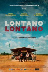 Lontano lontano – Filme 2020