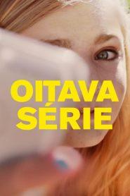 Oitava Série – Filme 2018