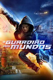 O Guardião dos Mundos – Filme 2018