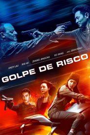 Golpe de Risco – Filme 2017