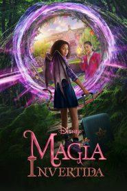 Magia Invertida – Filme 2020