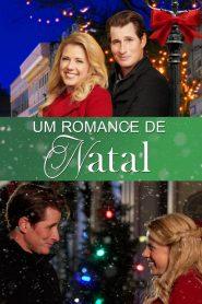 Um Romance de Natal – Filme 2018