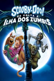 Scooby-Doo! De Volta à Ilha dos Zumbis – Filme 2019