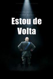 Estou de Volta – Filme 2018