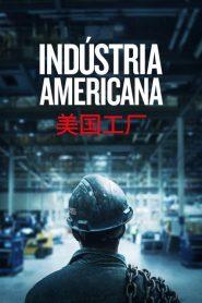 Indústria Americana – Filme 2019