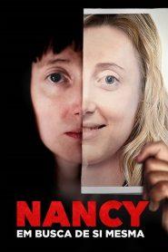 Nancy: Em Busca De Si Mesma – Filme 2018