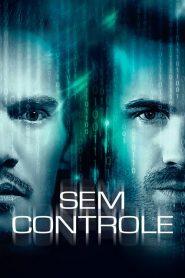 Sem Controle – Filme 2017