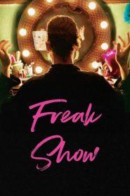 Freak Show – Filme 2018