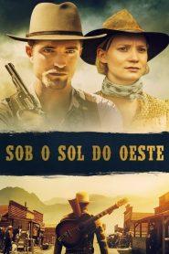 Sob o Sol do Oeste – Filme 2018