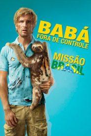 Babá fora de Controle – Missão Brasil – Filme 2015