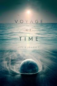 Voyage of Time: Life's Journey – Filme 2017