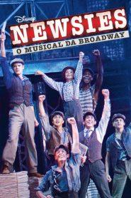 Newsies: O Musical da Broadway – Filme 2017