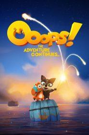 Ooops! A aventura continua – Filme 2020