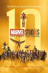 Marvel Studios: The First Ten Years – The Evolution of Heroes – Filme 2018