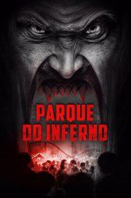 Parque do Inferno – Filme 2018