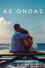As Ondas – Filme 2019
