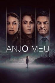 Anjo Meu – Filme 2019