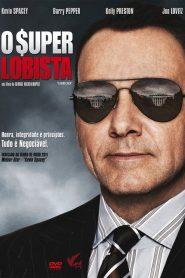 O Super Lobista – Filme 2010