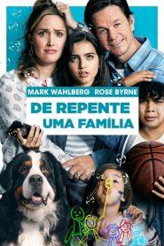 De Repente Uma Família – Filme 2018