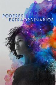 Poderes Extraordinários – Filme 2019