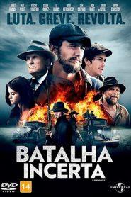 Batalha Incerta – Filme 2017