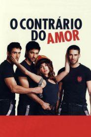 O Contrário do Amor – Filme 2011