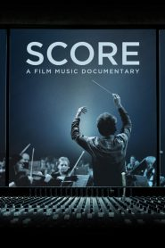 Score: A Film Music Documentary – Filme 2017