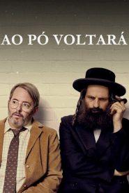 Ao Pó Voltará – Filme 2019