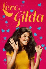 Love, Gilda – Filme 2018