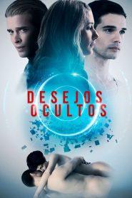 Desejos Ocultos – Filme 2019