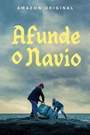 Afunde o Navio – Filme 2019
