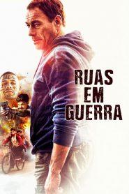 Ruas Em Guerra – Filme 2019