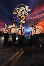 Super Tiras 2 – Filme 2018