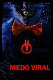 Medo Viral – Filme 2017