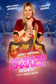 Uma Segunda Chance: Rivais! – Filme 2019