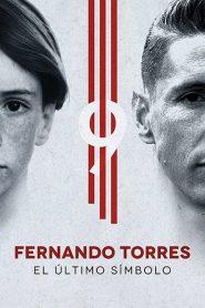 Fernando Torres: El Último Símbolo – Filme 2020
