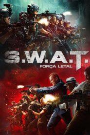 S.W.A.T.: Força Letal – Filme 2019