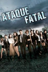 Ataque Fatal – Filme 2019