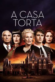 A Casa Torta – Filme 2017