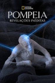 Pompeia: Revelações Inéditas – Filme 2019