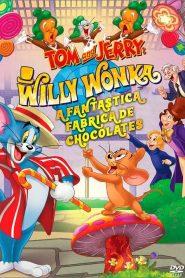 Tom e Jerry – A Fantástica Fábrica de Chocolates – Filme 2017
