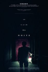 Ao Cair da Noite – Filme 2017
