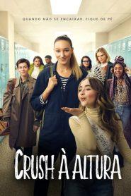 Crush à Altura – Filme 2019