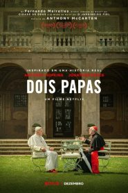 Dois Papas – Filme 2019